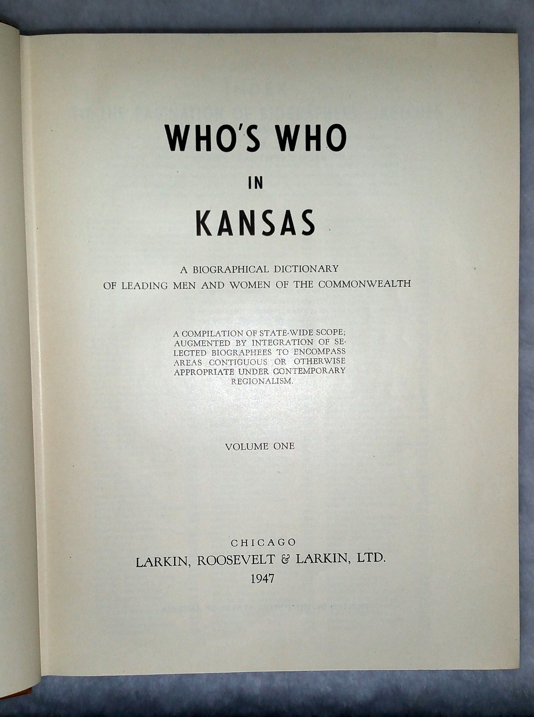 Image for Who's Who in Kansas: A Biographical Dictionary of Leading Men and Women of the Commonwealth...  Volume One