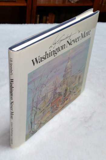 Image for Lily Spandorf's Washington Never More