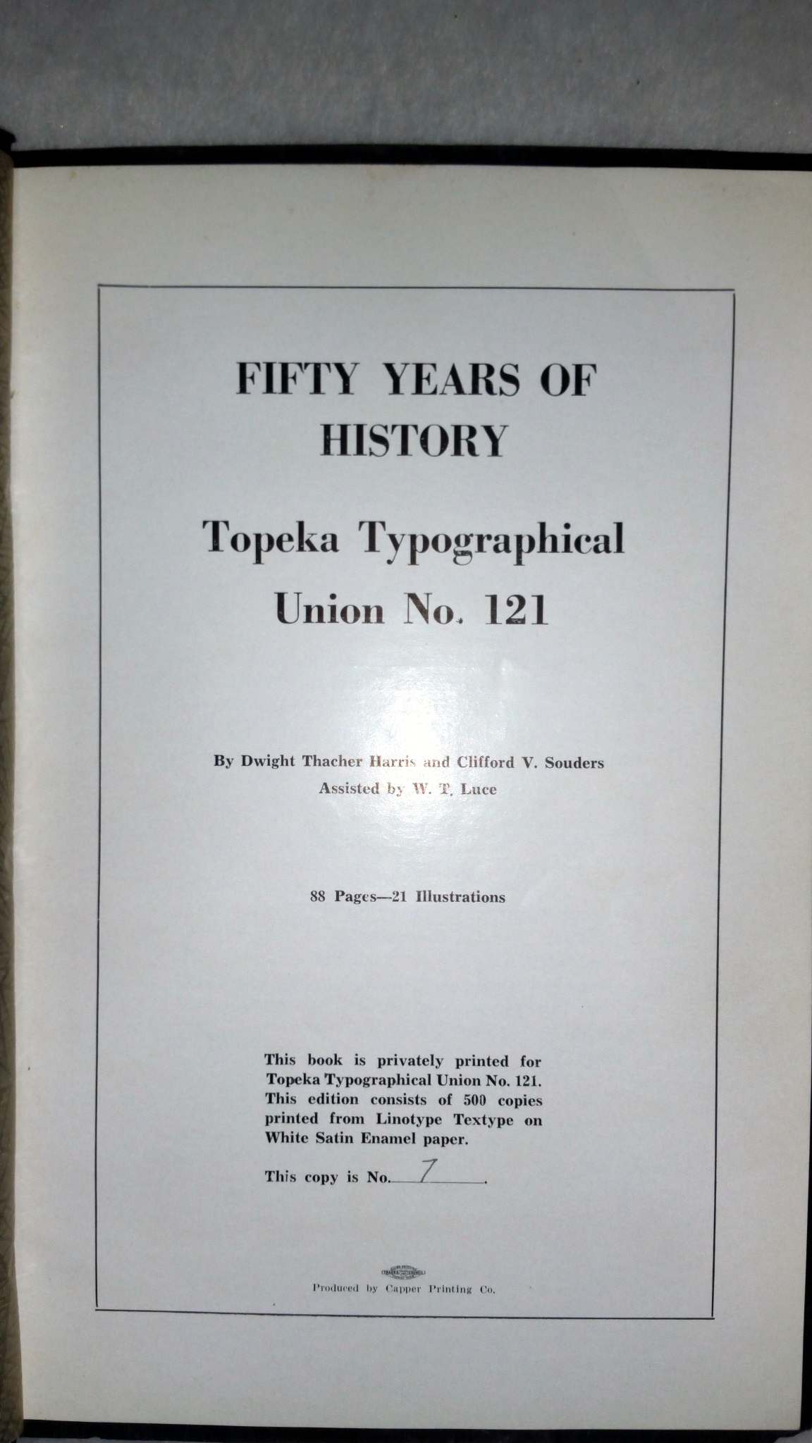 Image for Fifty Years of History:  Topeka Typographical Union No. 121