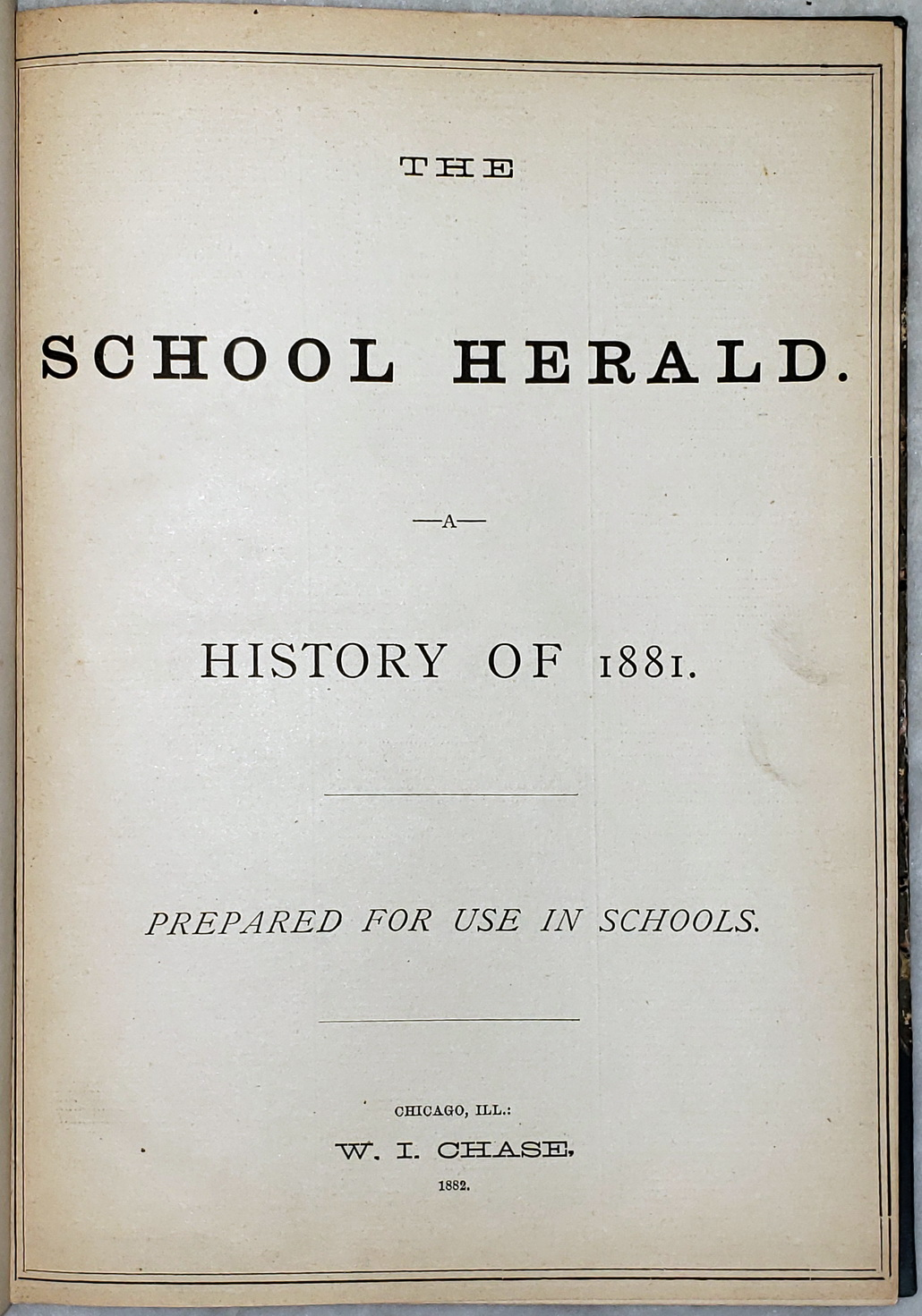 Image for The School Herald:  A History of 1881 (Vol. Nos. 1-23, Bound as a Single Volume)