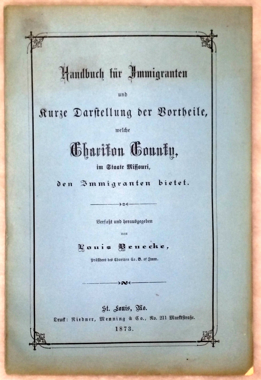 Image for Handbuch Fur Immigranten Und Kurze Darstellung Der Vortheile, Welche Chariton County, Im Staate Missouri, Den Immigranten Bietet