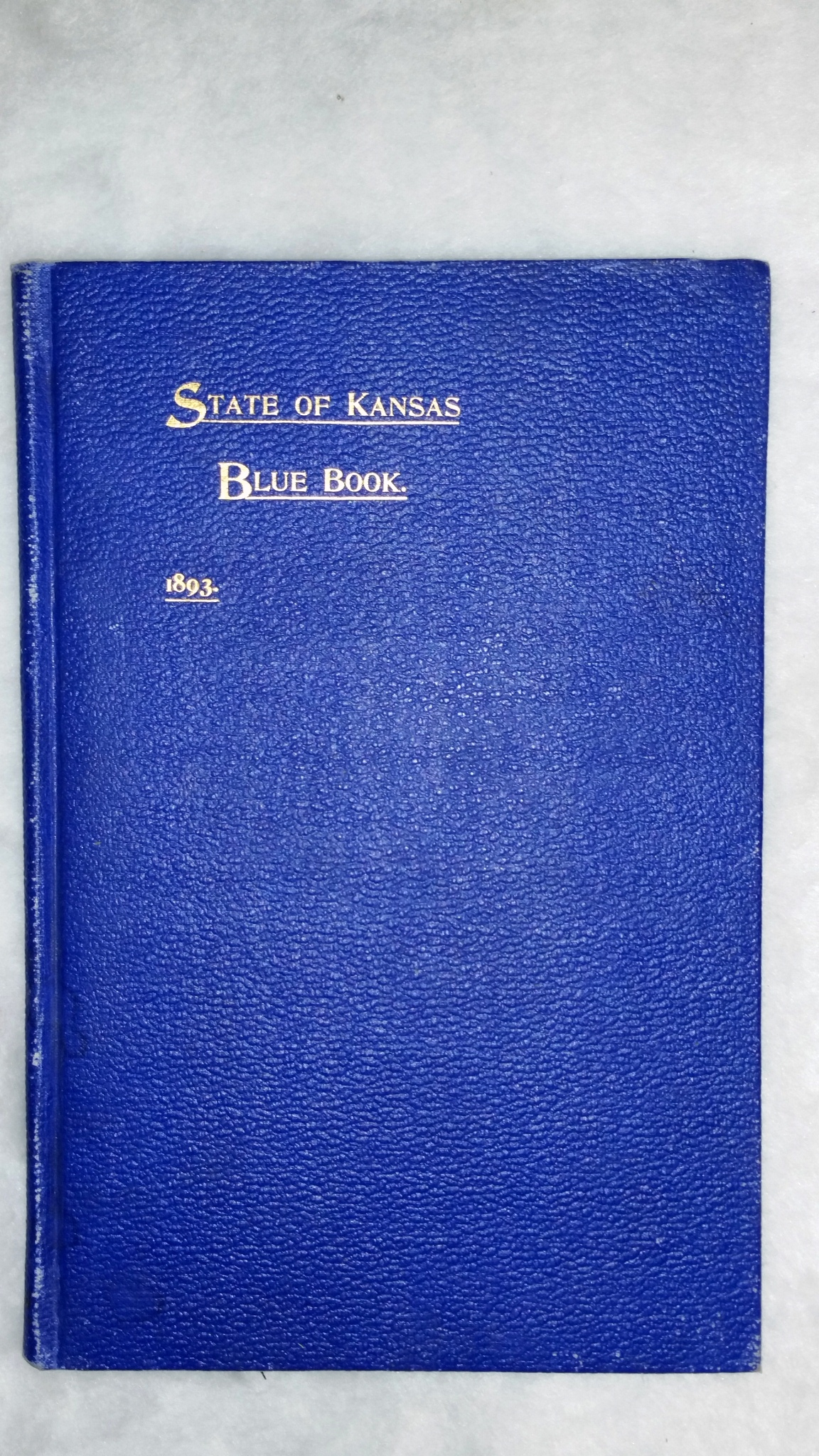 Image for State of Kansas Blue Book:  An Official State Directory and Hand Book,