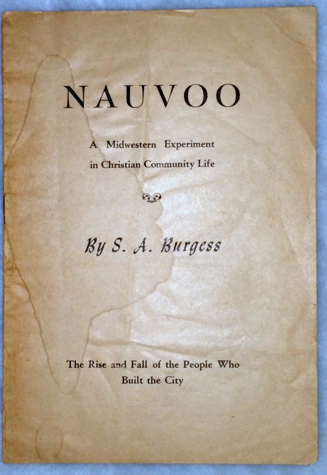 Image for Nauvoo:  A Midwestern Experiment in Christian Community Life