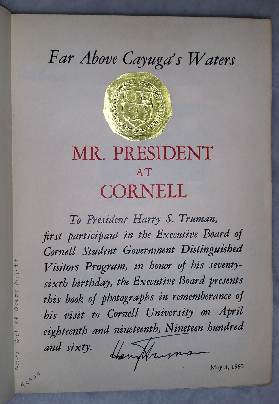 Image for Far Above Cayuga's Waters:  Mr. President at Cornell [Twice Signed By President Harry S. Truman]