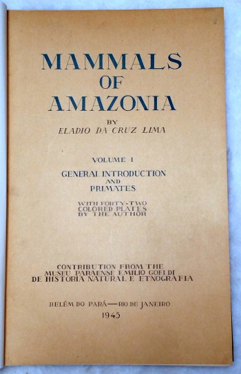 Image for Mammals of Amazonia, Volume I:  General Introduction and Primates