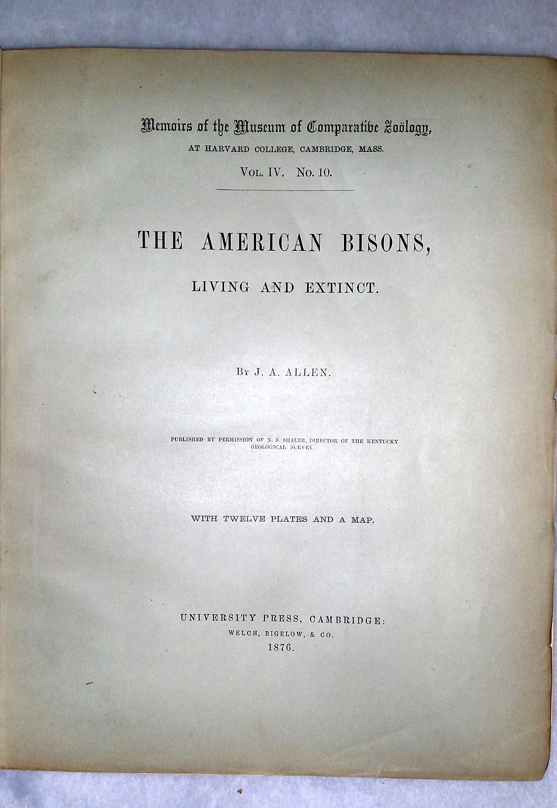 Image for The American Bisons, Living and Extinct (Memoirs of the Museum of Comparative Zoology, Vol. IV. No. 10)