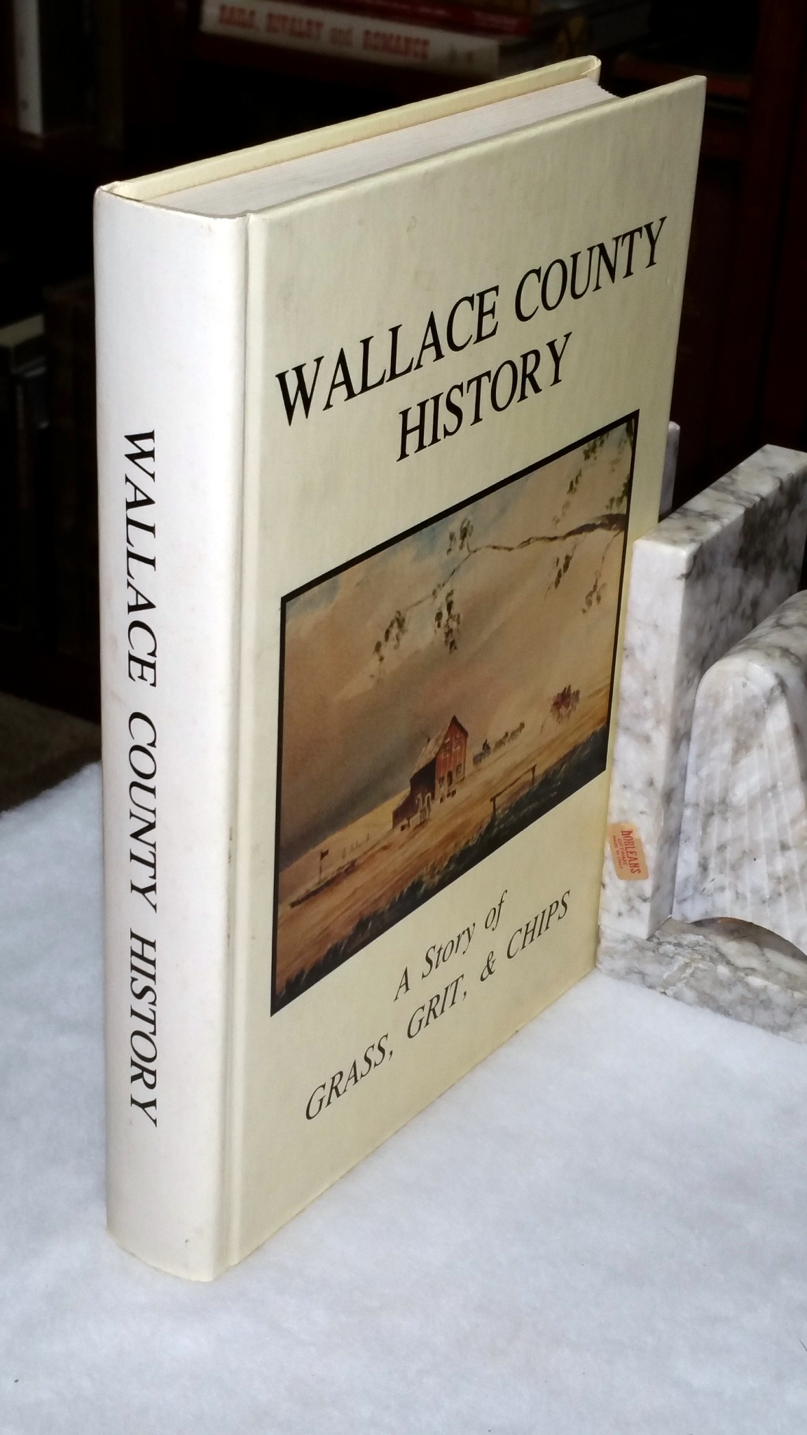 Image for Wallace County History:  A Story of Grass, Grit & Chips