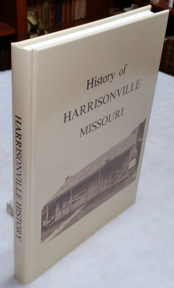 Image for History of Harrisonville, Missouri.  Cass County