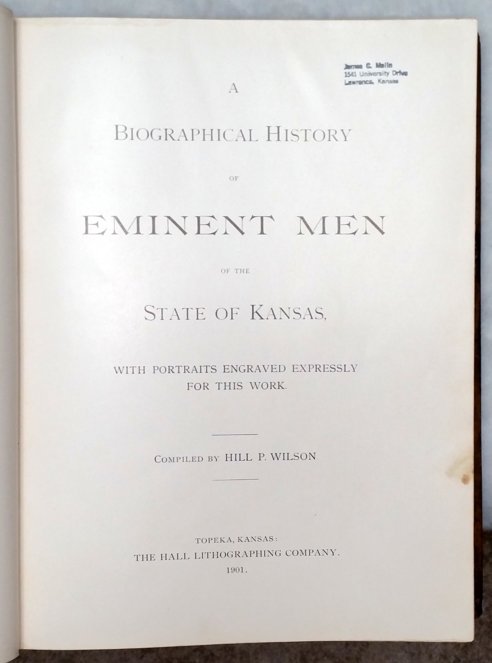 Image for A Biographical History of Eminent Men of the State of Kansas with Portraits Engraved Expressly for This Work