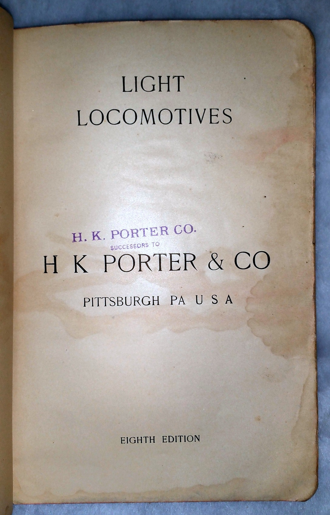 Image for Light Locomotives (H K Porter & Co. / H. K. Porter Co. catalogue, Eighth Edition