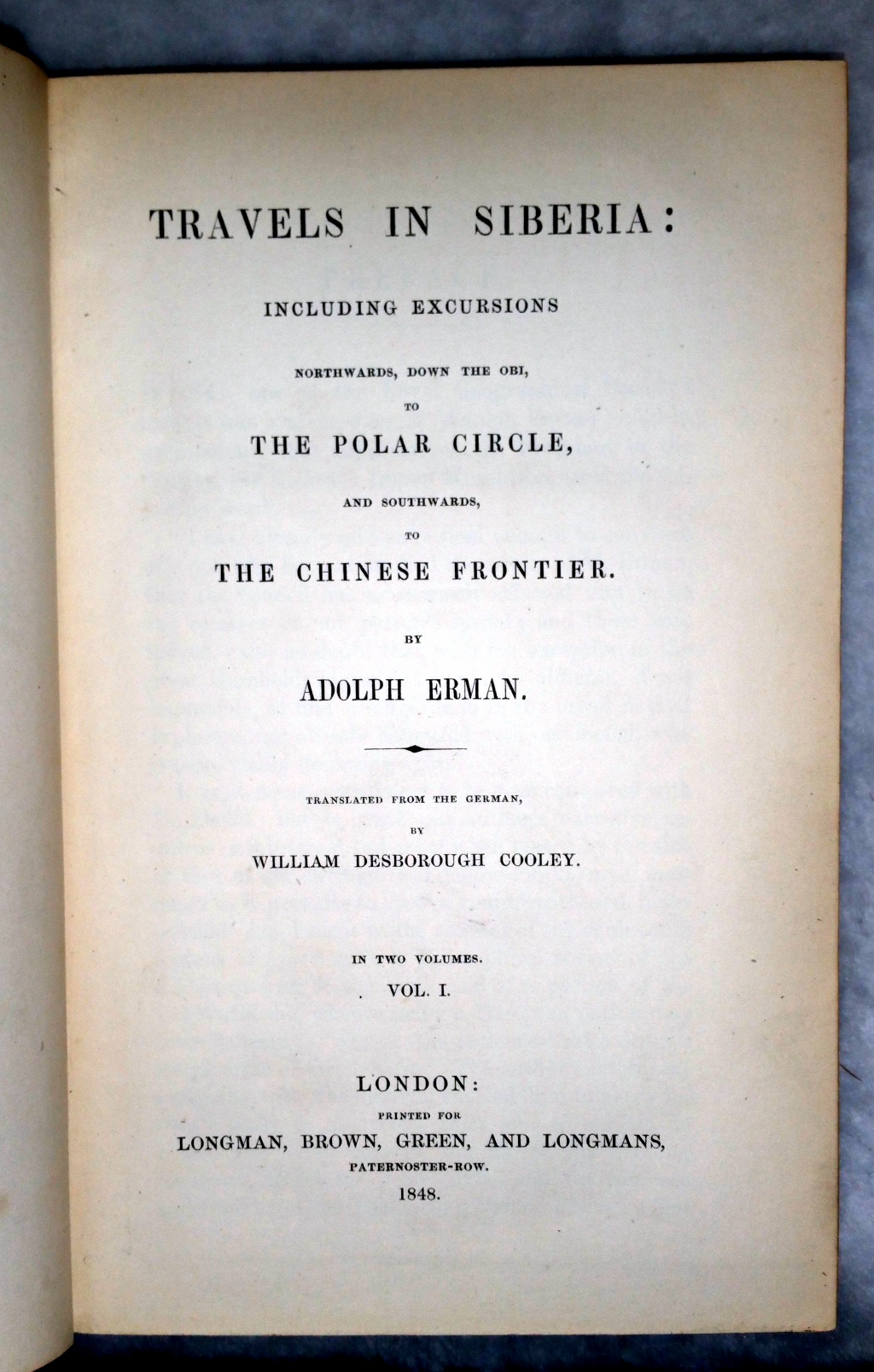 Image for Travels In Siberia:  Including Excursions Northwards, Down the Obi, to the Polar Circle, and Southwards to The Chinese Frontier (Two Volumes)