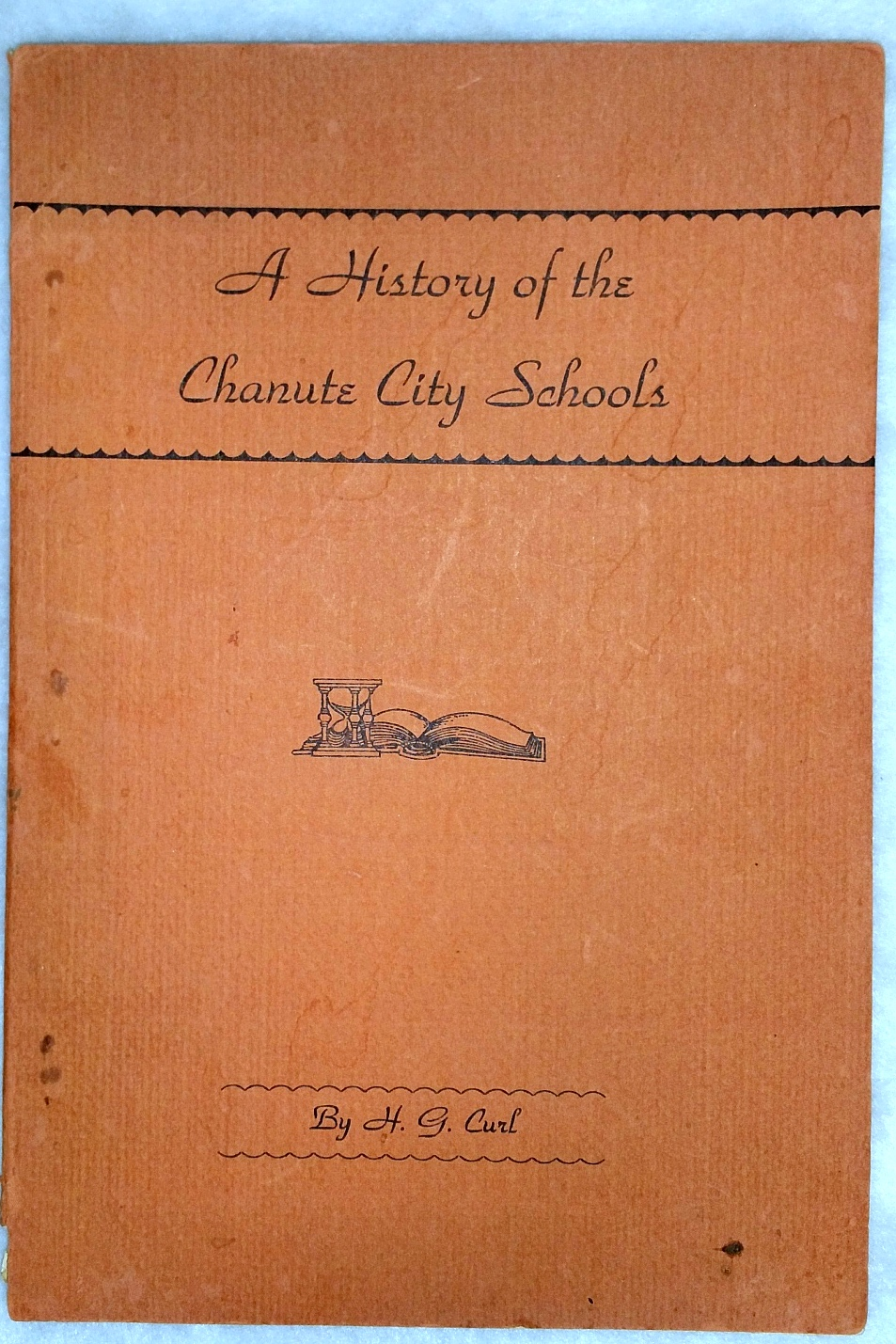 Image for A History of the Chanute City Schools