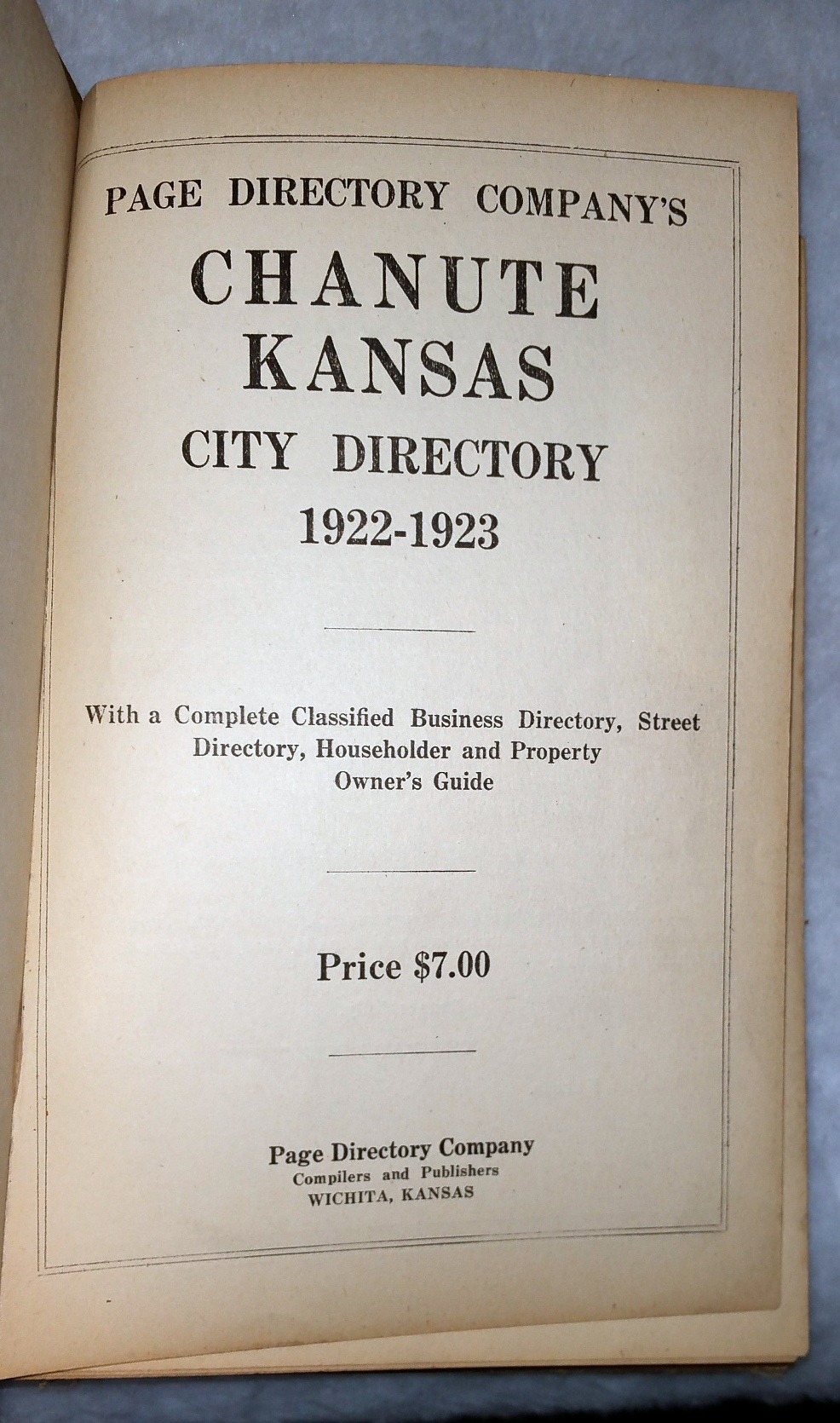 Image for Page Directory Company's Chanute Kansas, City Directory 1922-1923, With a Complete Classified Business Directory, Street Directory, Householder and Property Owner's Guide