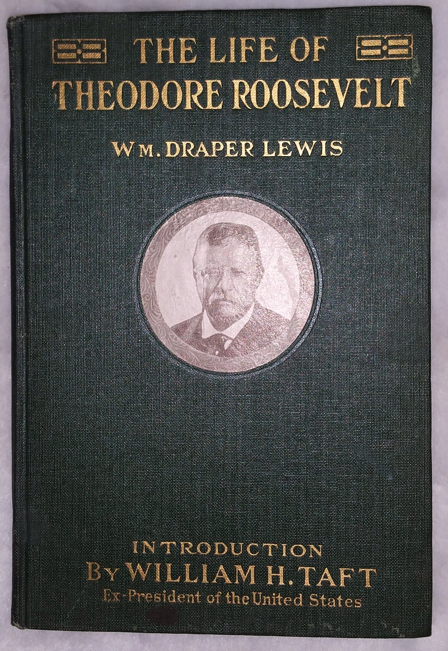Image for The Life of Theodore Roosevelt (Salesman's Sample Book)