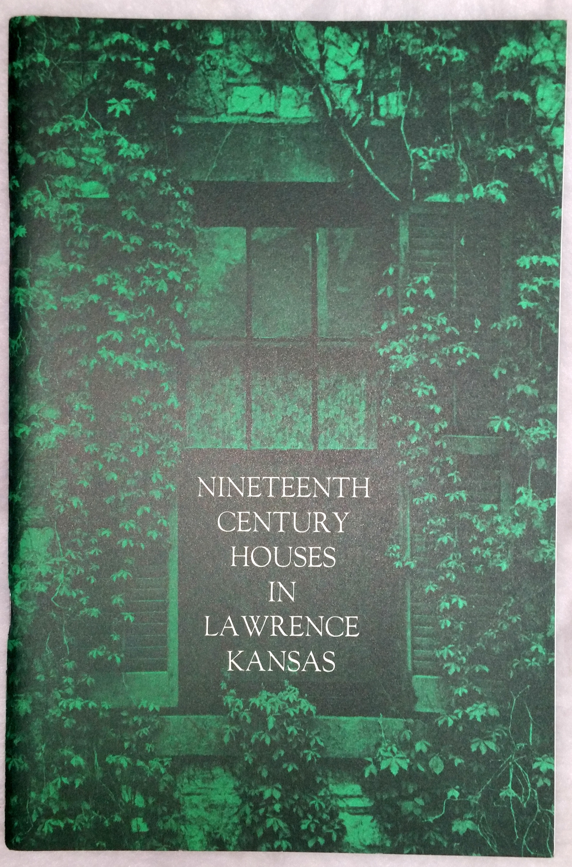 Image for Nineteenth Century Houses in Lawrence Kansas, September 22 - October 27, 1968