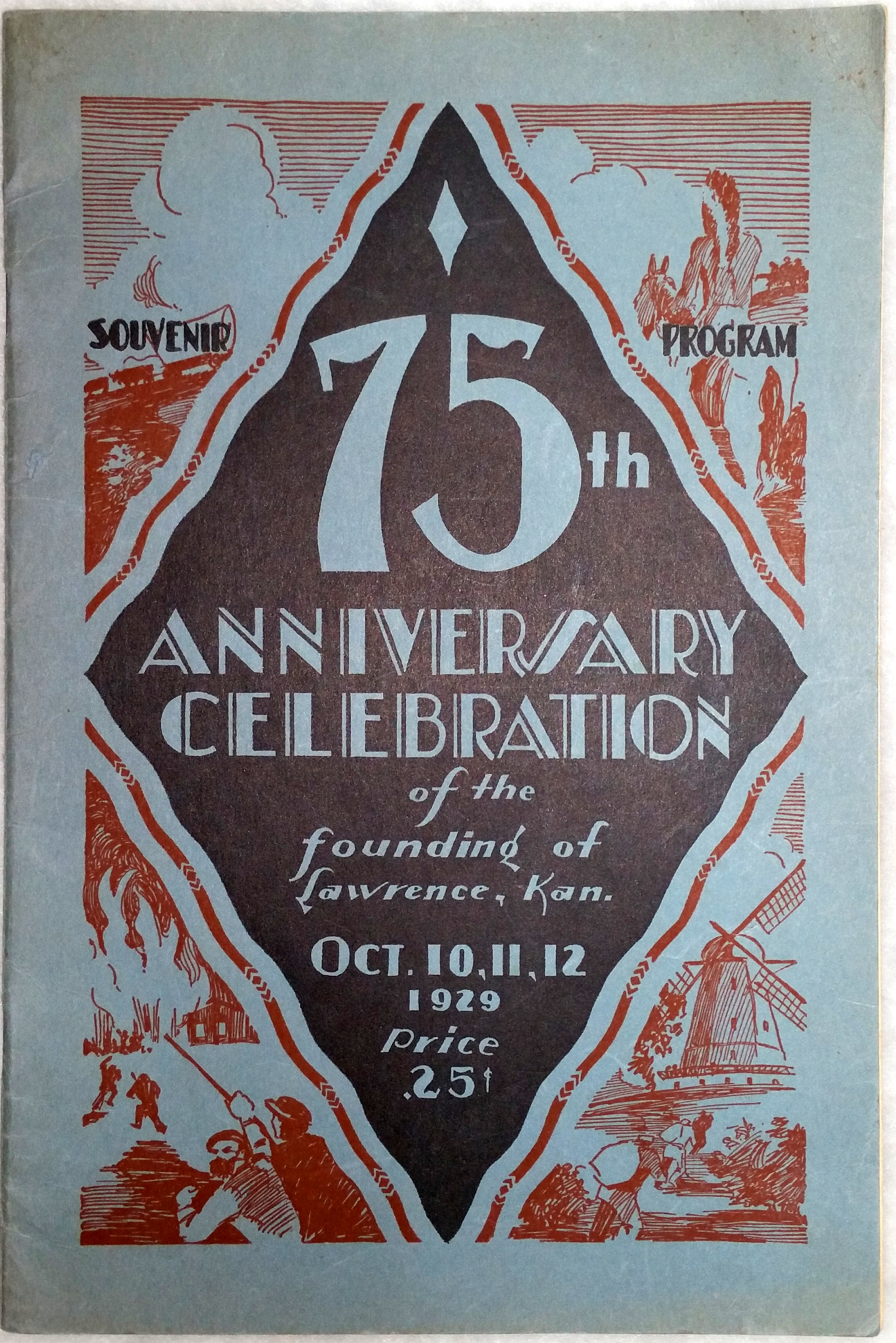 Image for Official Souvenir Program of the Seventy-Fifth Anniversary of the Founding of Lawrence, Kansas, October 10, 11, 12, 1929