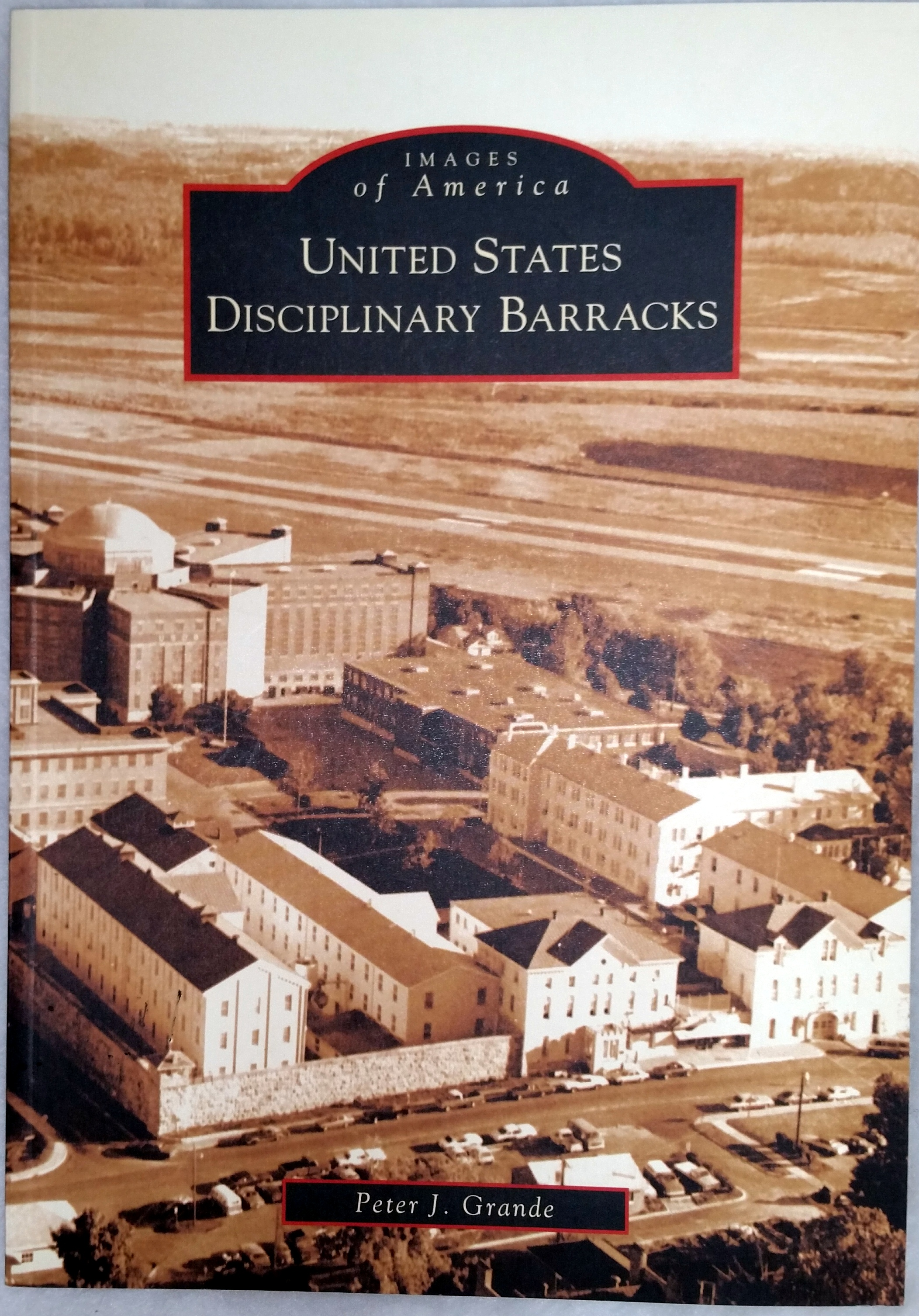 Image for United States Disciplinary Barracks (Images of America series)