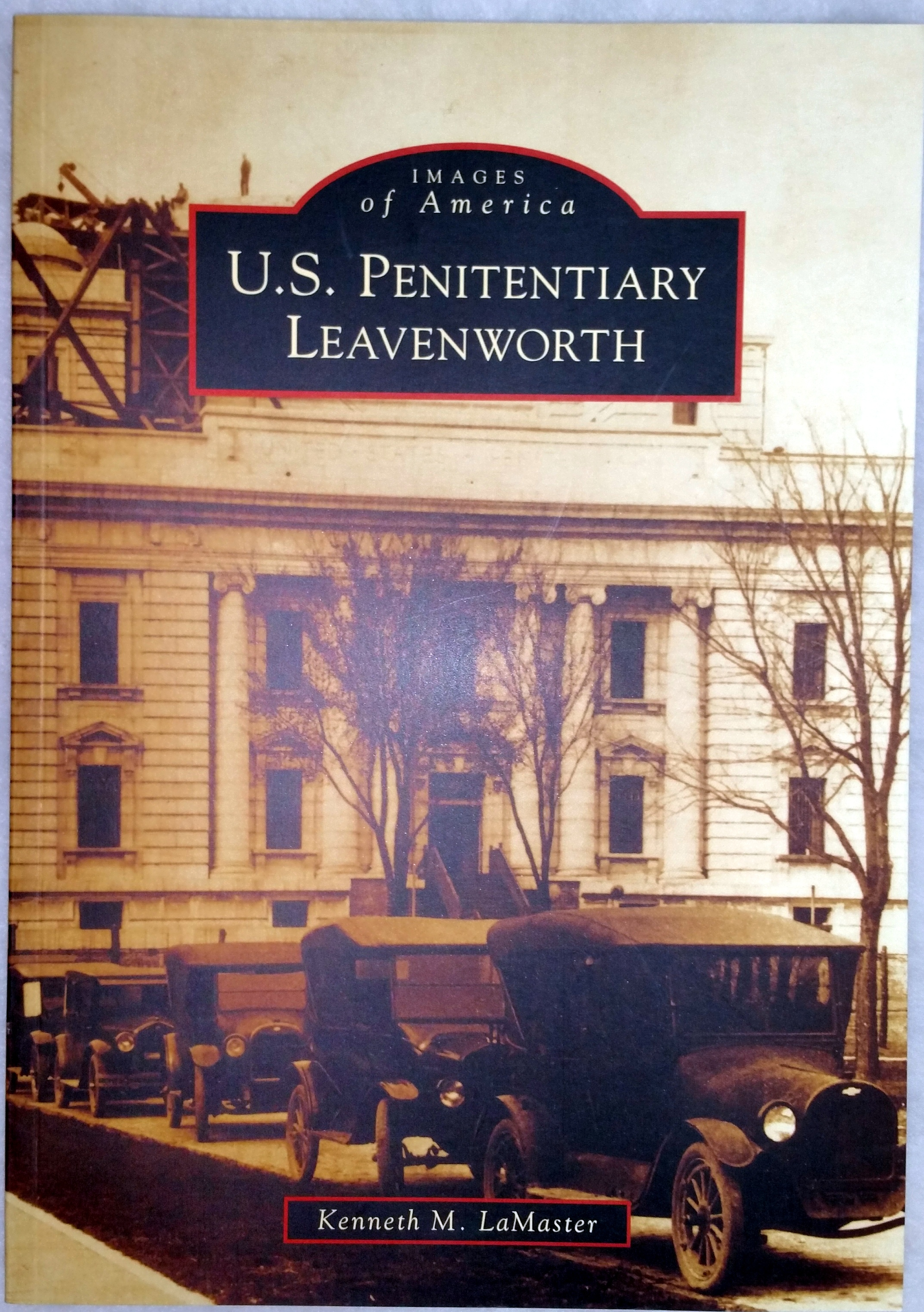 Image for U.S. Penitentiary Leavenworth (Images of America series)