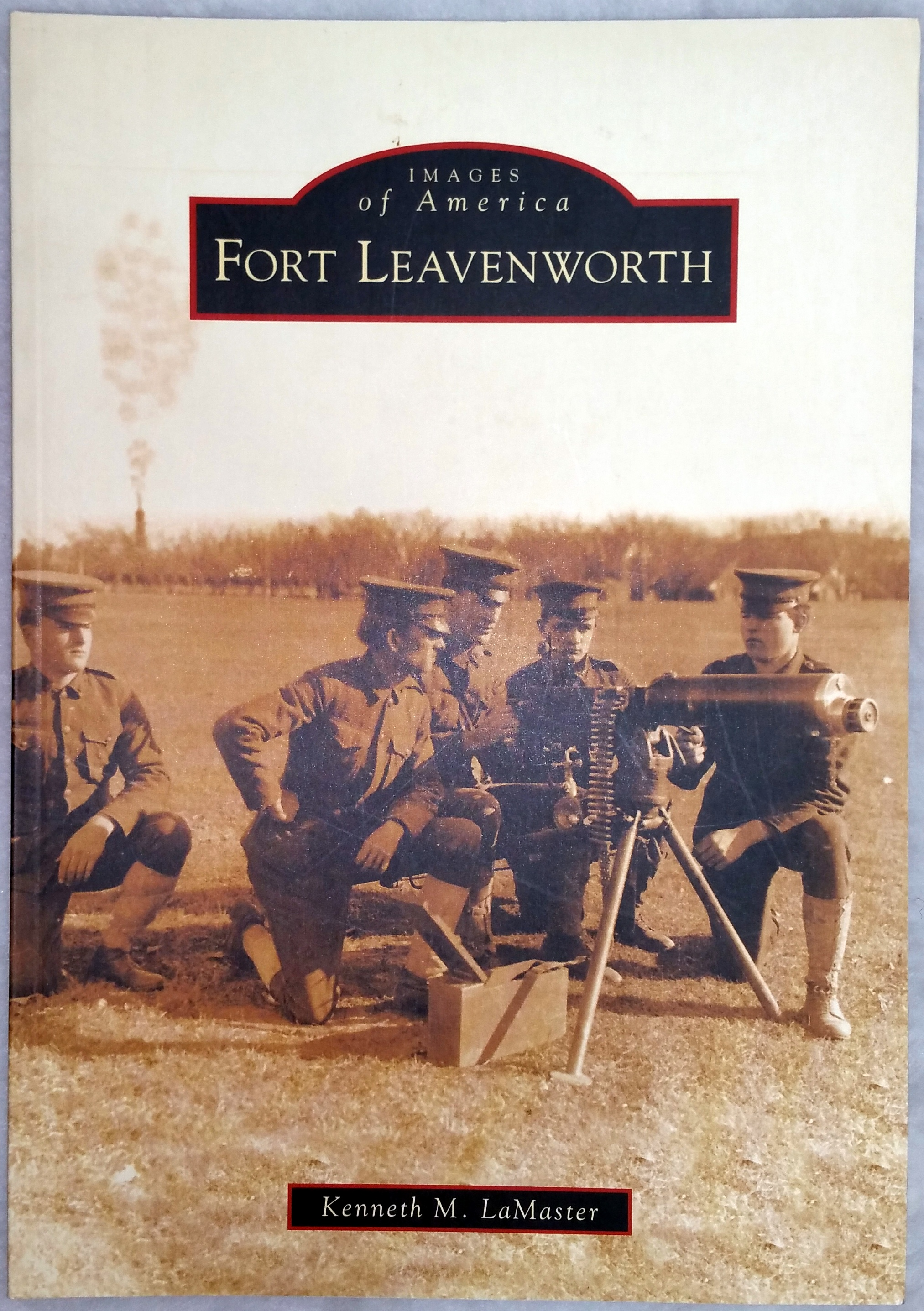 Image for Fort Leavenworth (Images of America series)