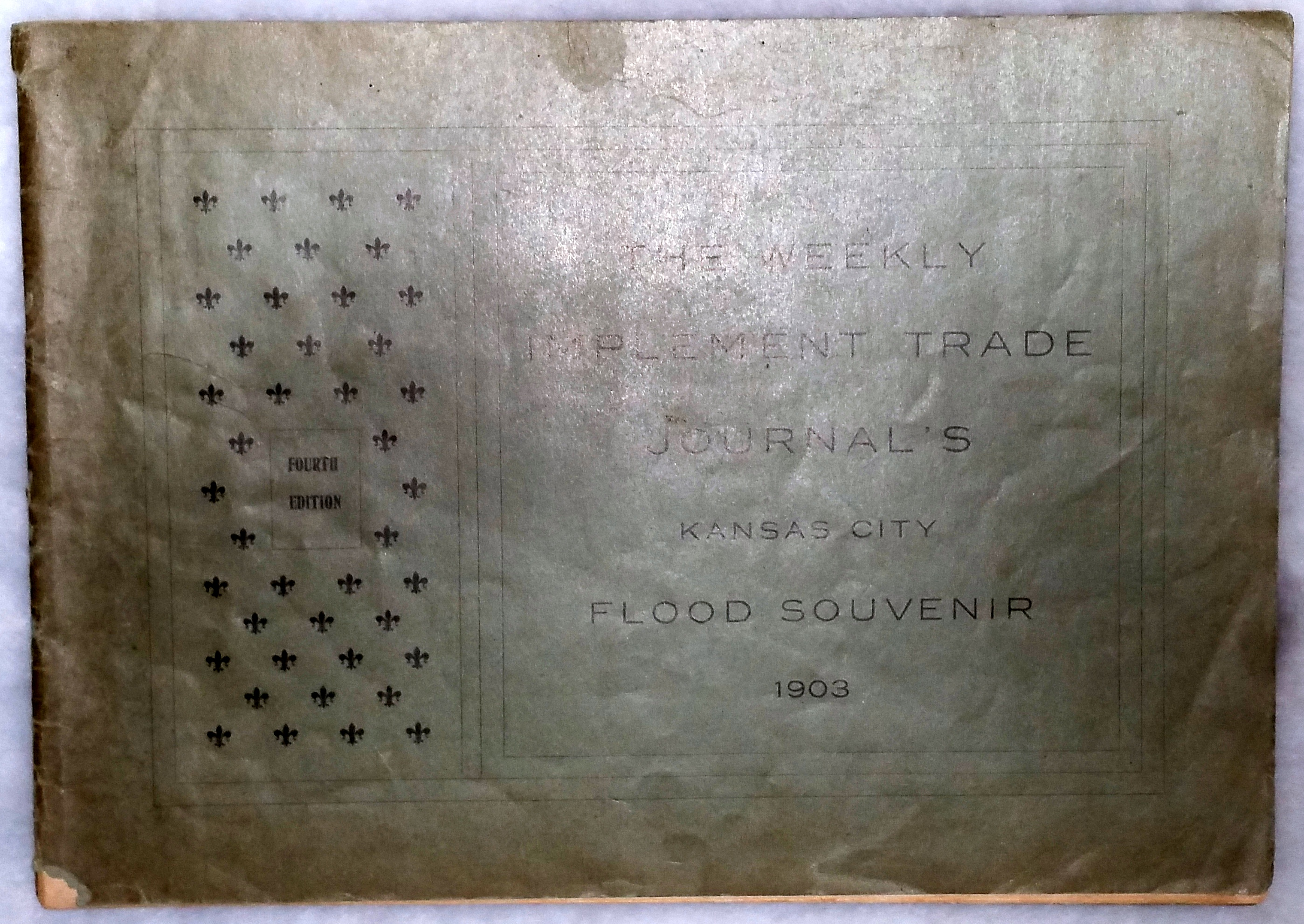 Image for The Weekly Implement Trade Journal's Kansas City Flood Souvenir, 1903