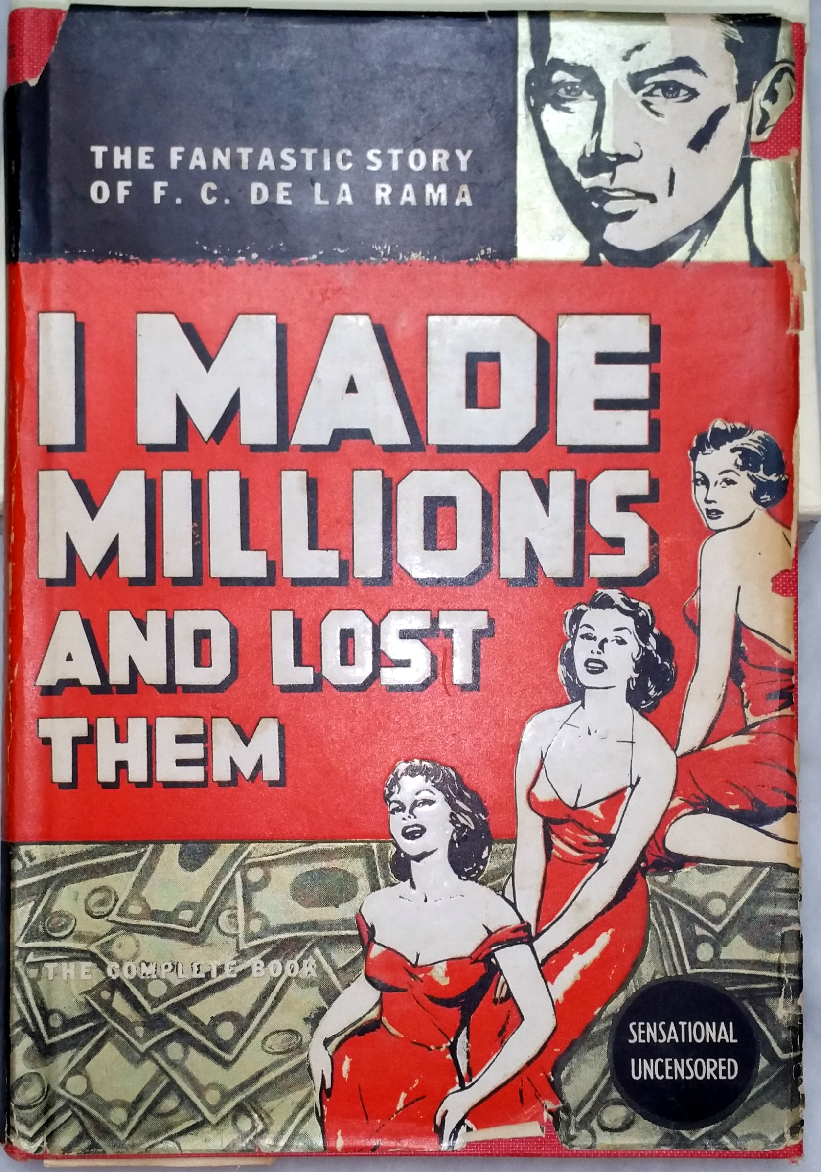 Image for I Made Millions and Lost Them