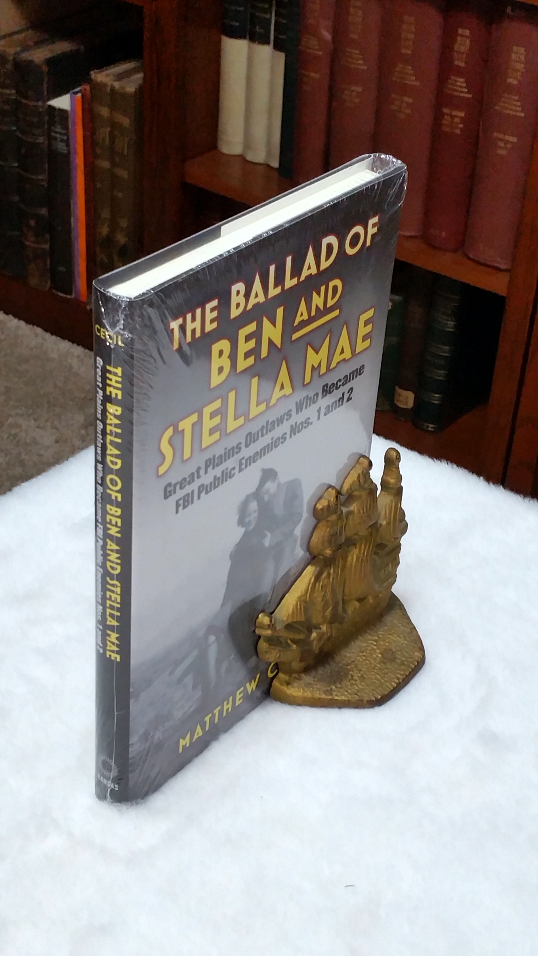 Image for The Ballad of Ben and Stella Mae:  Great Plains Outlaws Who Became FBI Enemies Nos. 1 and 2