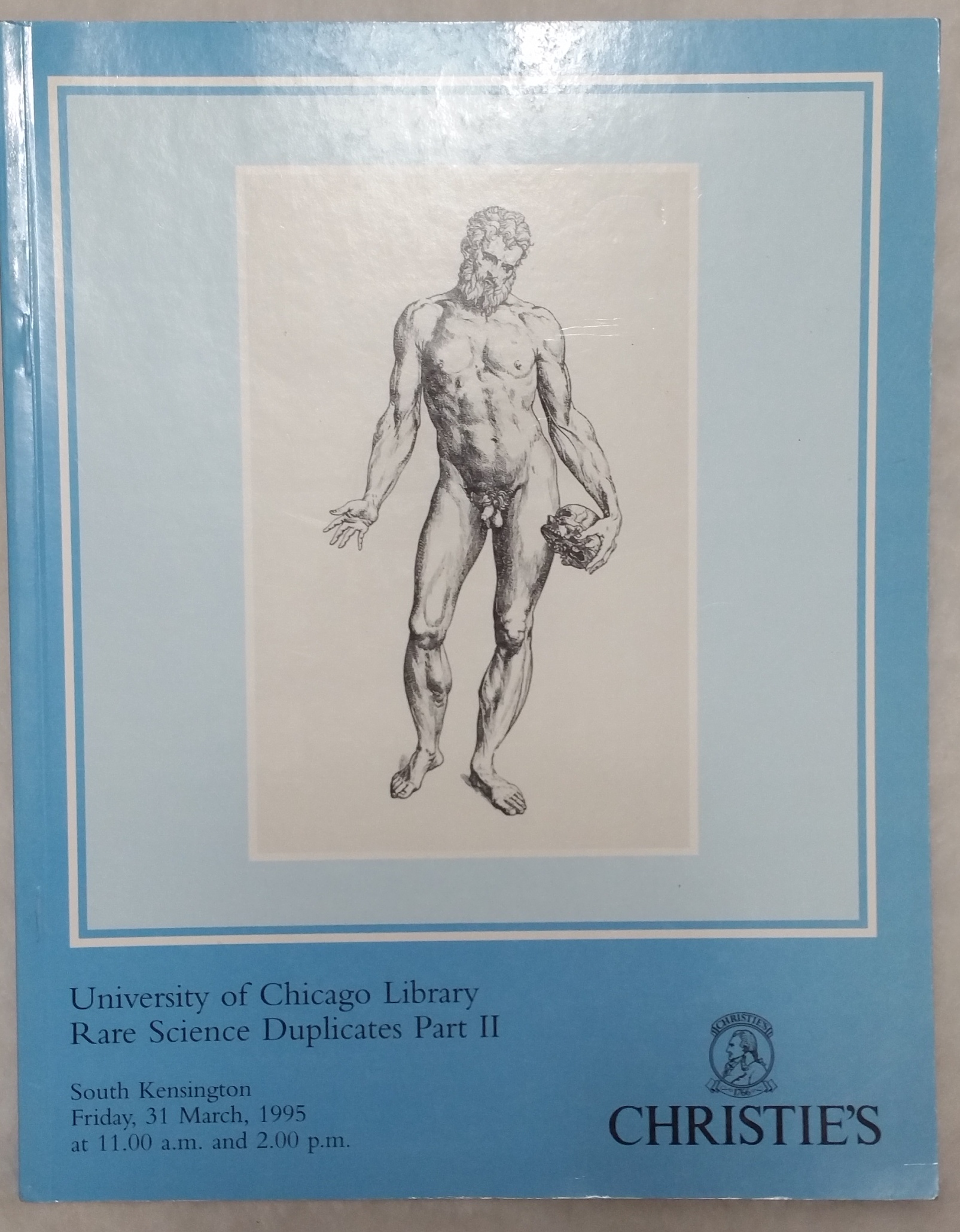 Image for Rare Science Duplicates, resulting from the merger of the University of Chicago Library and the John Crerar Library, Pt. II (Christie's South Kensington Ltd, Friday, 31 March, 1995))