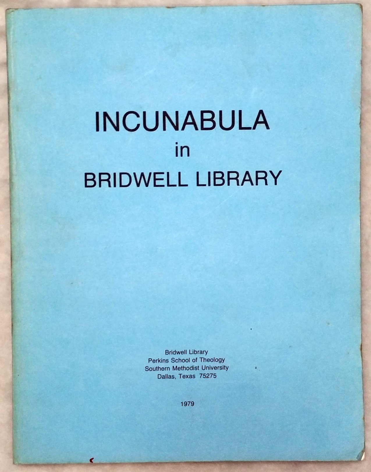 Image for Incunabula in the Bridwell Library