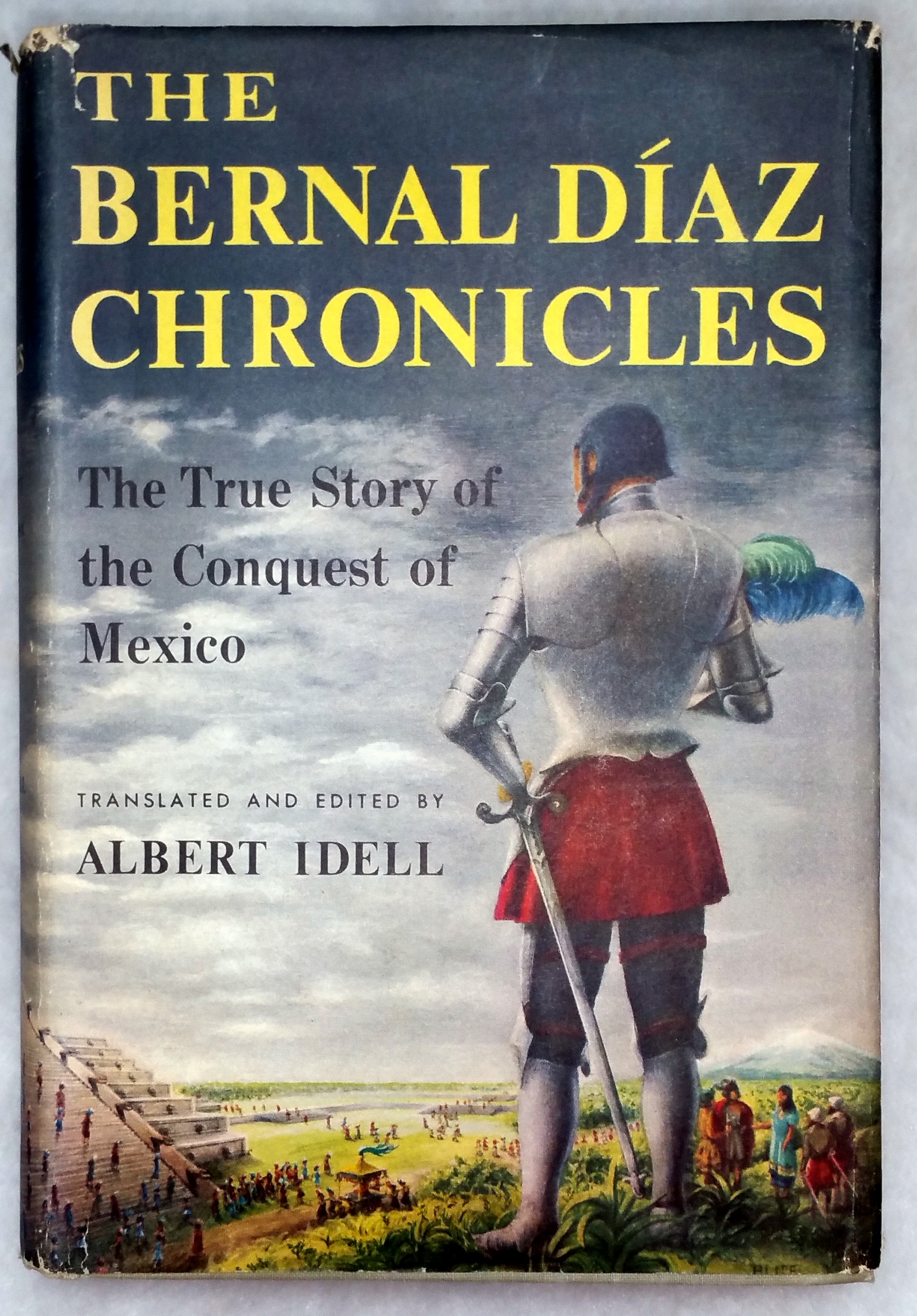 Image for The Bernal Diaz Chronicles:  The True Story of The Conquest of Mexico