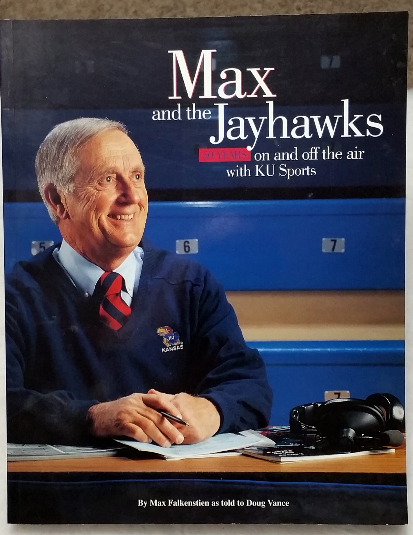 Image for Max and the Jayhawks:  50 Years on and off the air with KU Sports