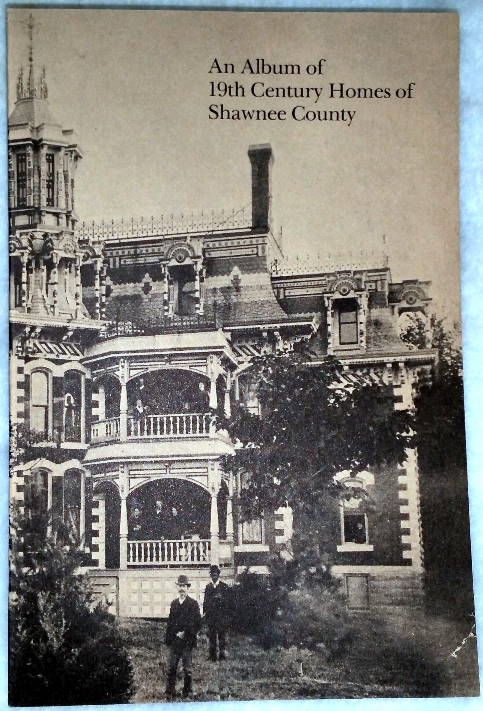 Image for An Album of 19th Century Homes of Shawnee County (Bulletin No. 51 of the Shawnee County Historical Society)