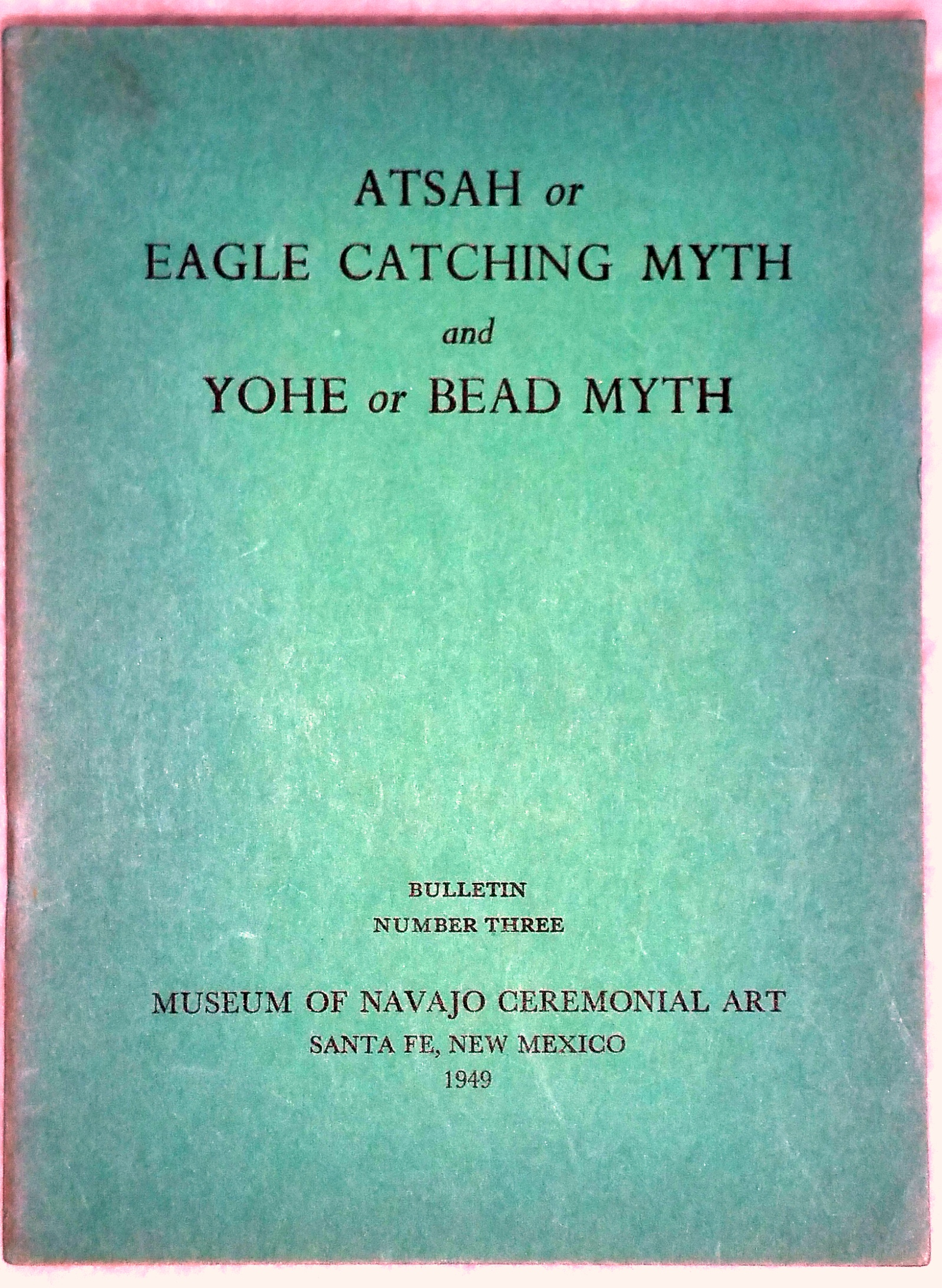 Image for Atsah or Eagle Catching Myth, and, Yohe or Bead Myth