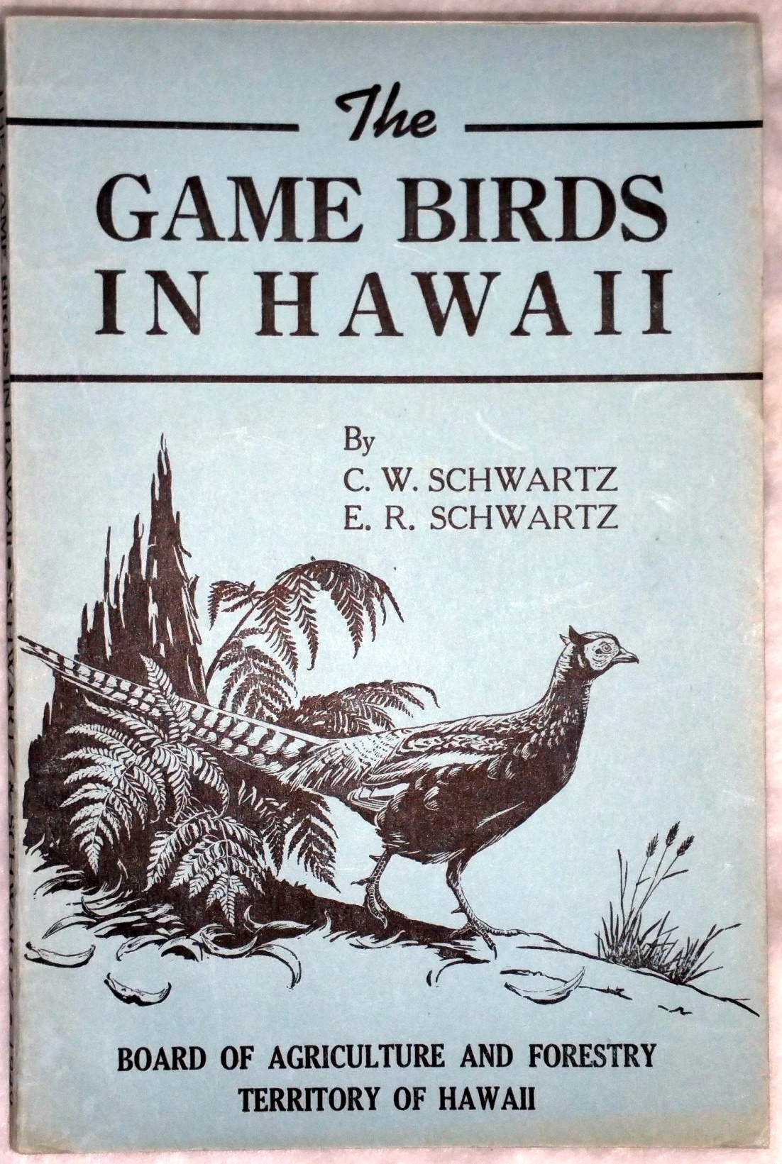Image for A reconnaissance of the Game Birds in Hawaii
