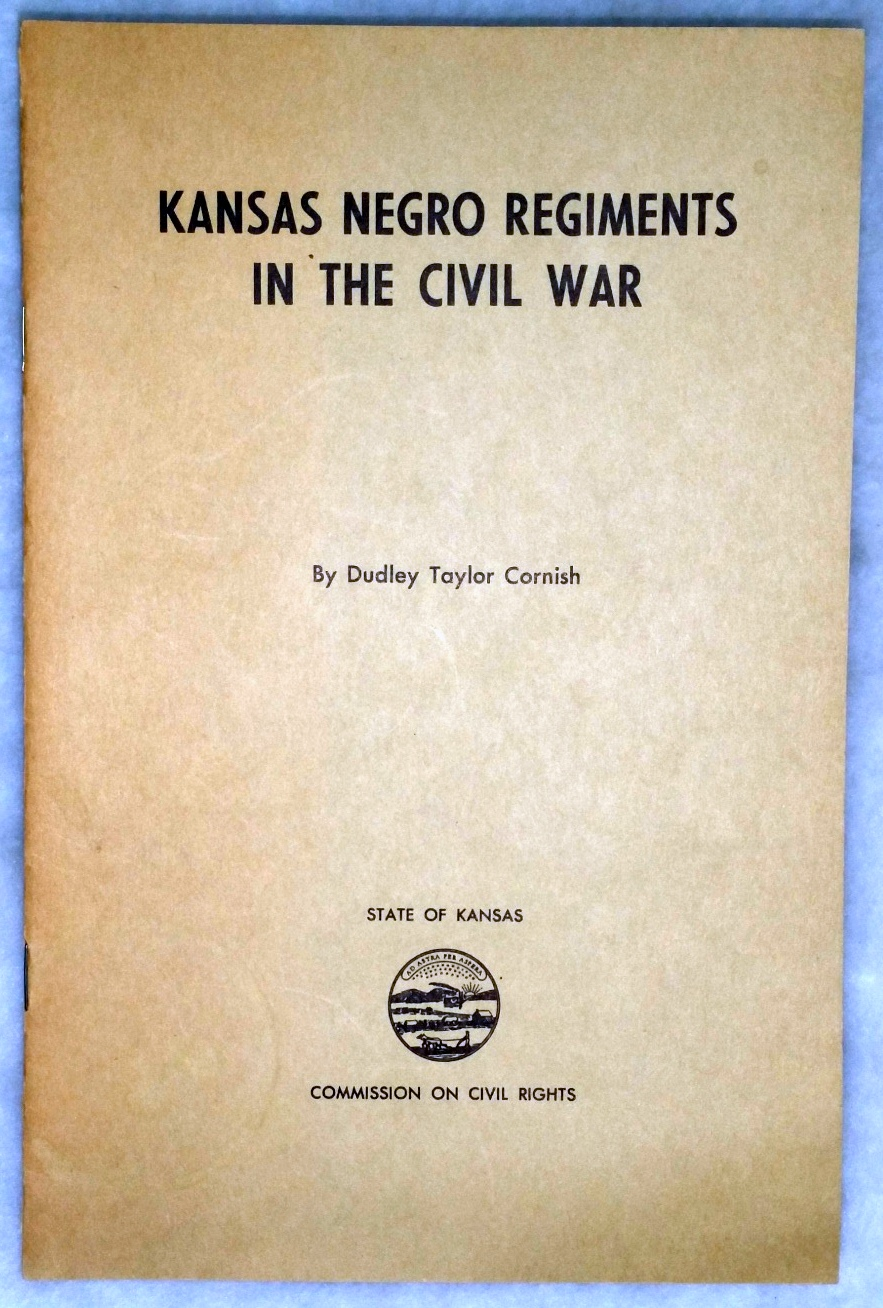 Image for Kansas Negro Regiments in the Civil War (History of Minority Groups in Kansas Series, No. 1)