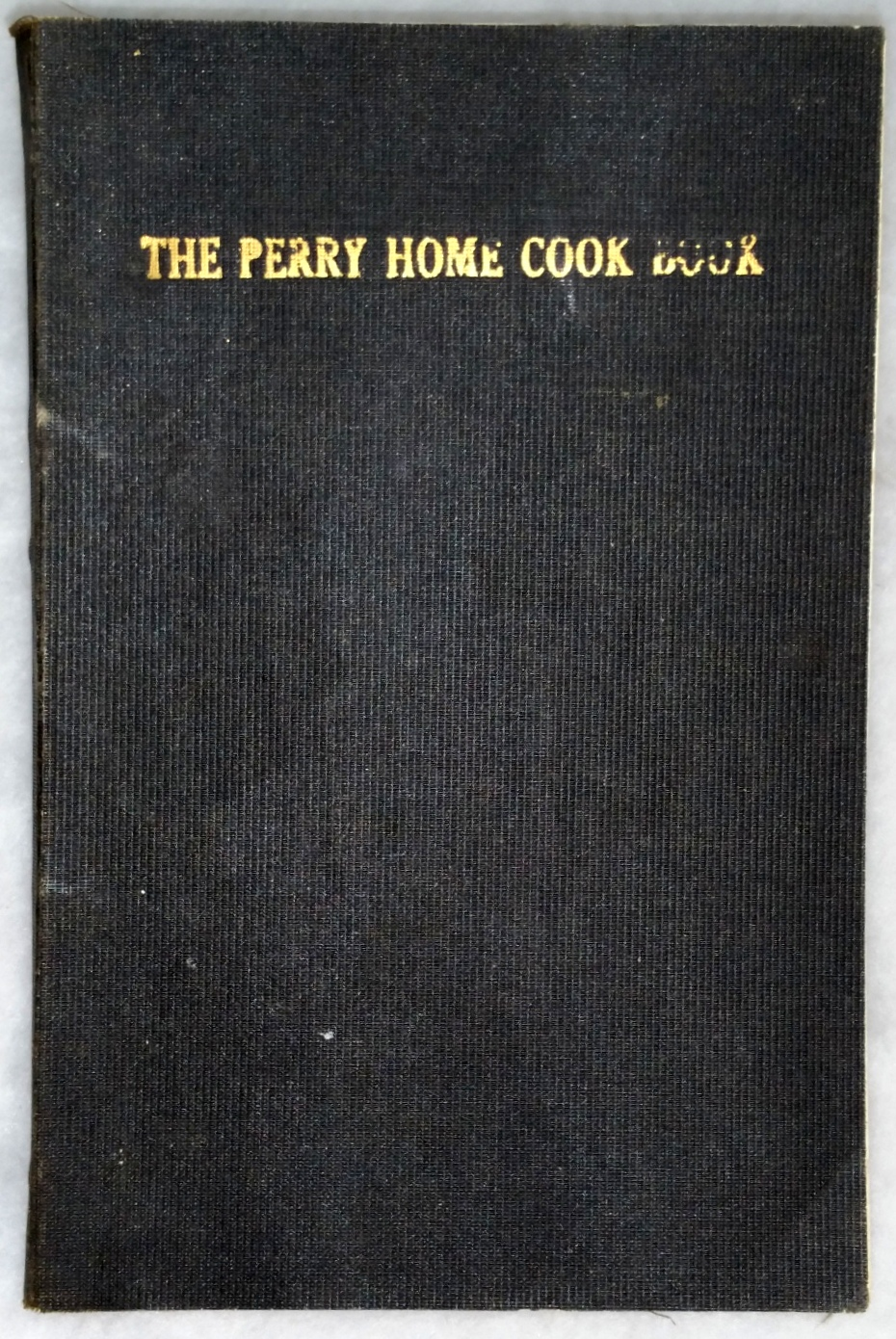Image for The Perry Home Cook Book