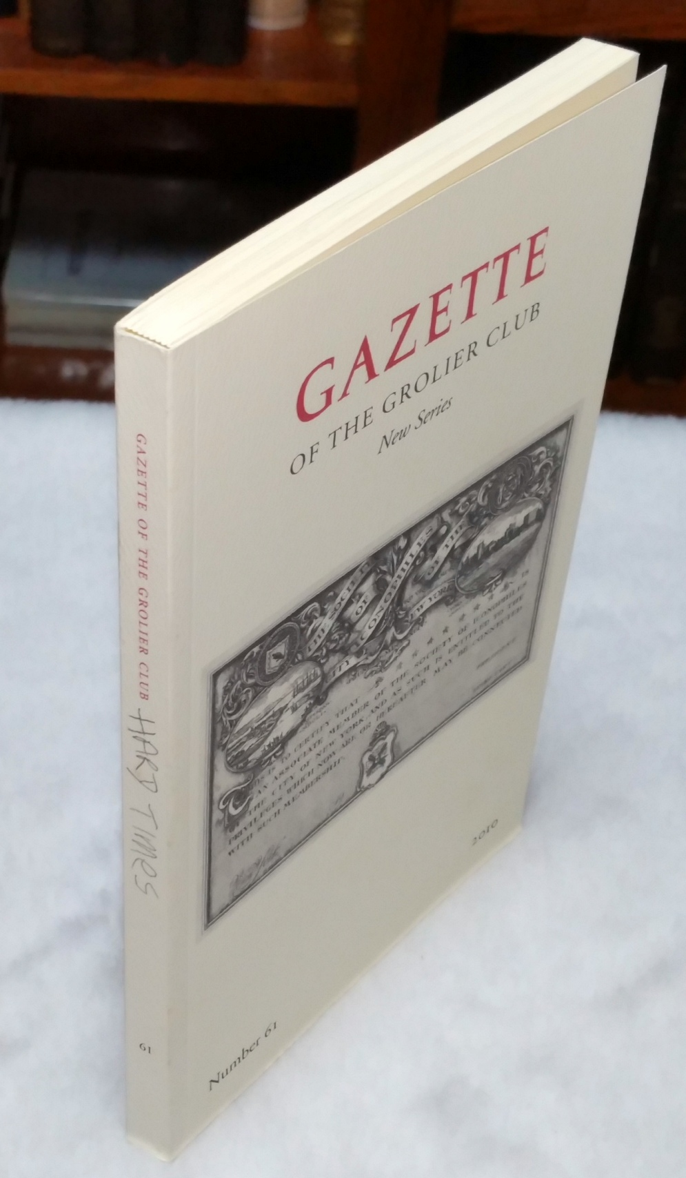 Image for Gazette of the Grolier Club, New Series, Number 61, 2010