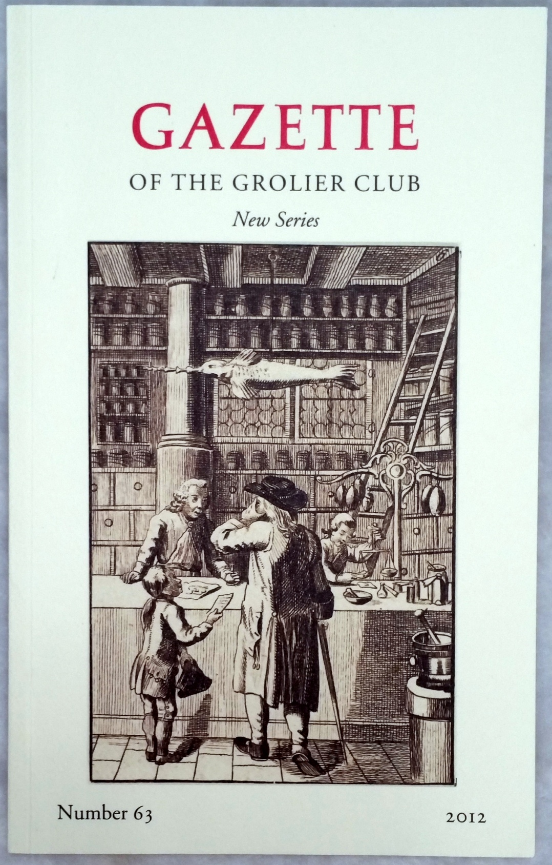 Image for Gazette of the Grolier Club, New Series, Number 63, 2012