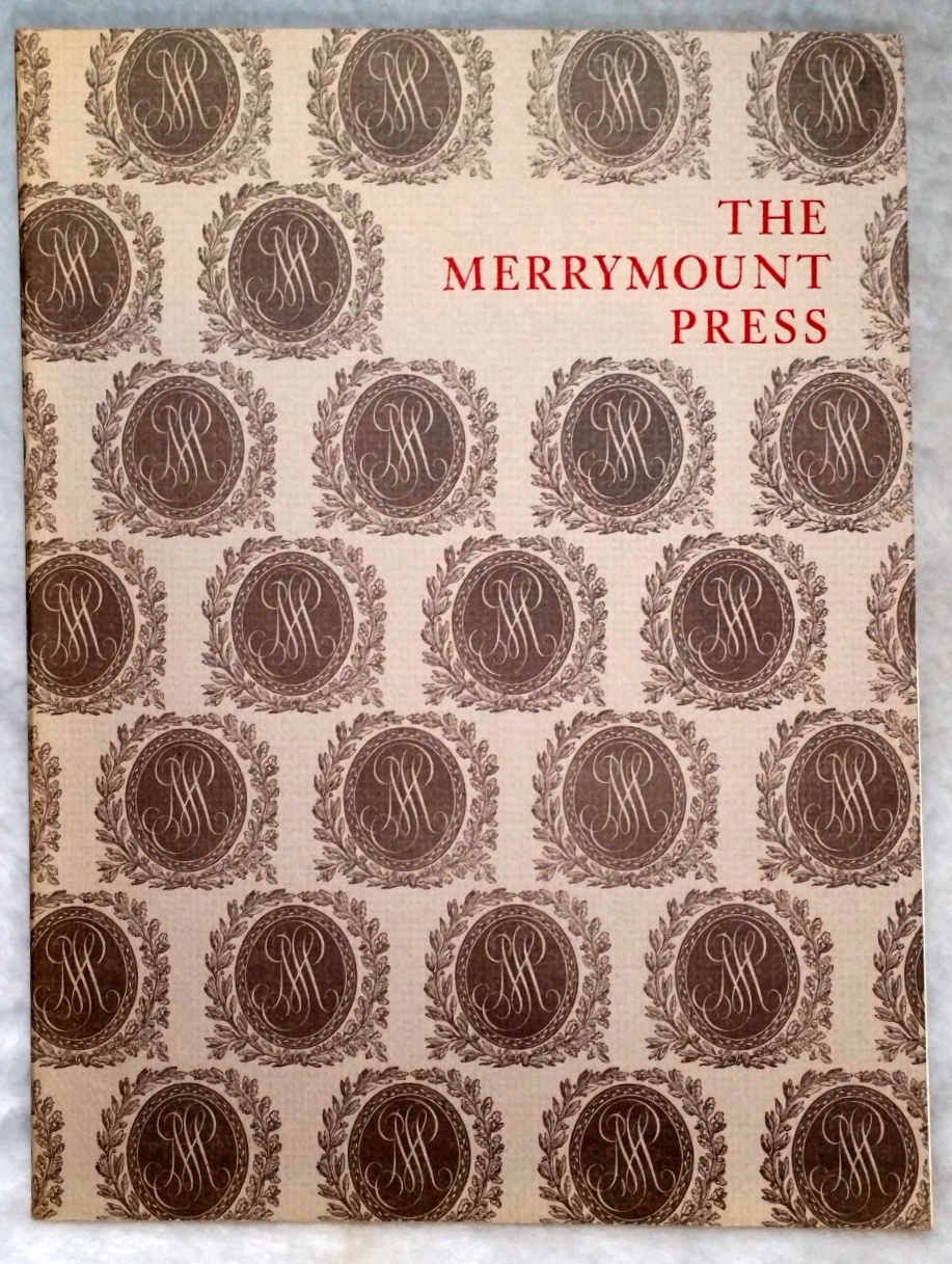 Image for The Merrymount Press:  An Exhibition on the Occasion of the 100th Anniversary of the Founding of the Press