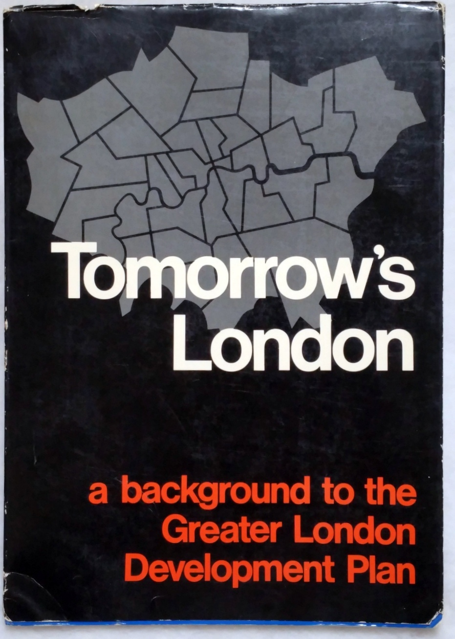 Image for Tomorrow's London:  A Background to the Greater London Development Plan