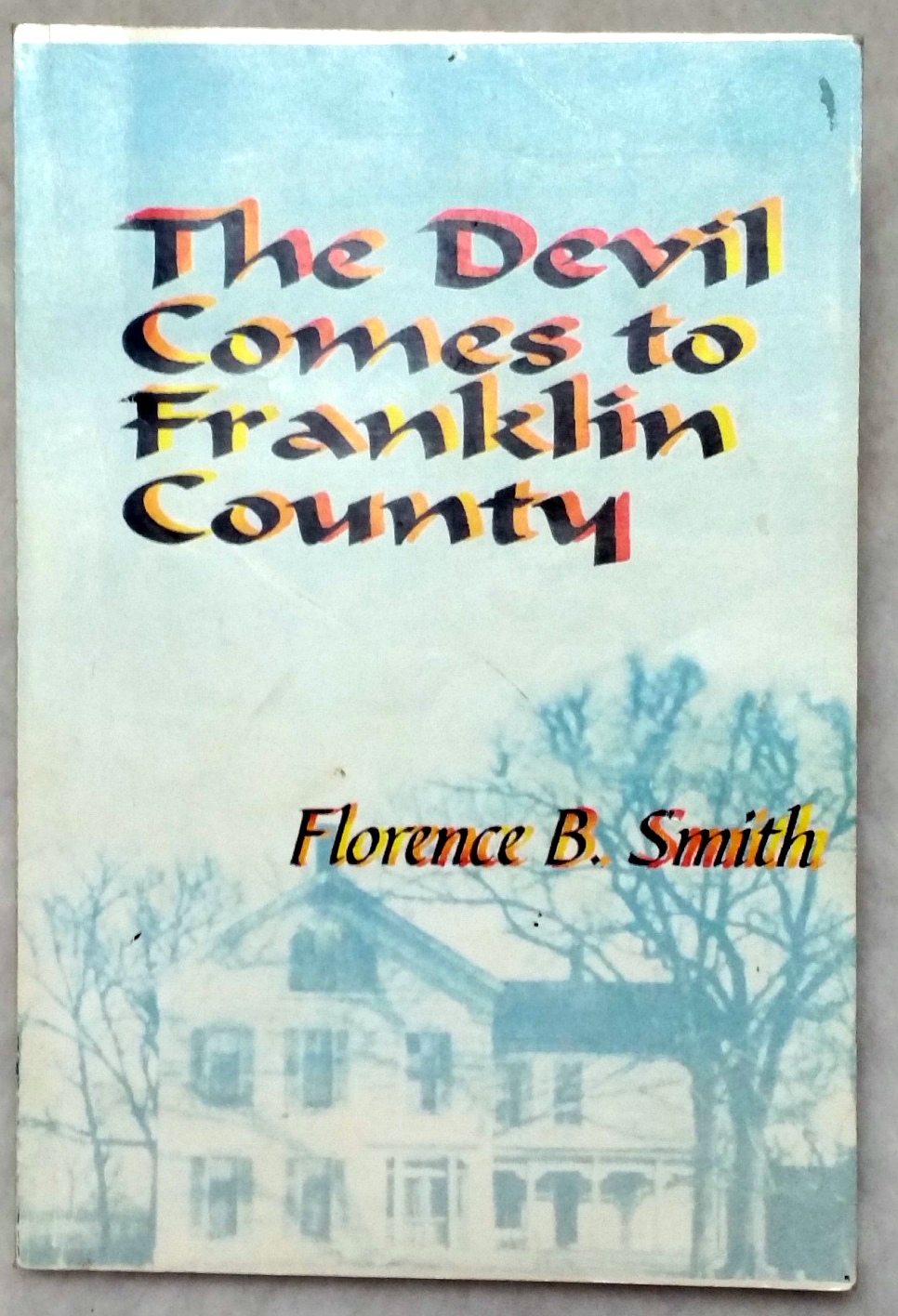 Image for The Devil Comes to Franklin County