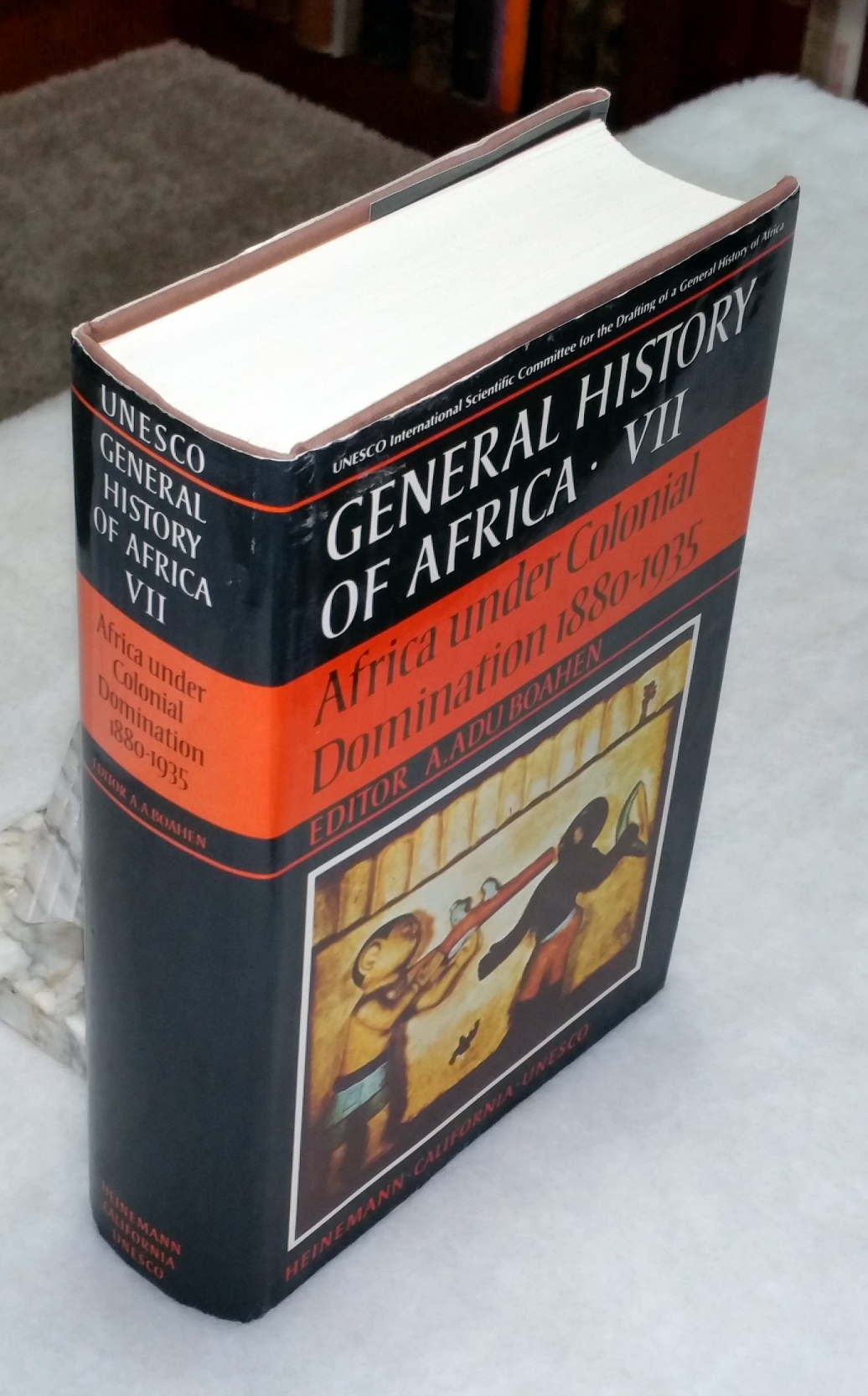 Image for General History of Africa, VII: Africa Under Colonial Domination 1880-1935 (Volume VII ONLY of the Eight Volume set)