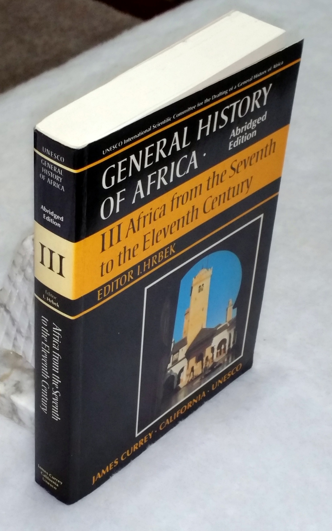 Image for General History of Afrca, III:  Africa from the Seventh to the Eleventh Century (Volume III ONLY of the Eight Volume set)