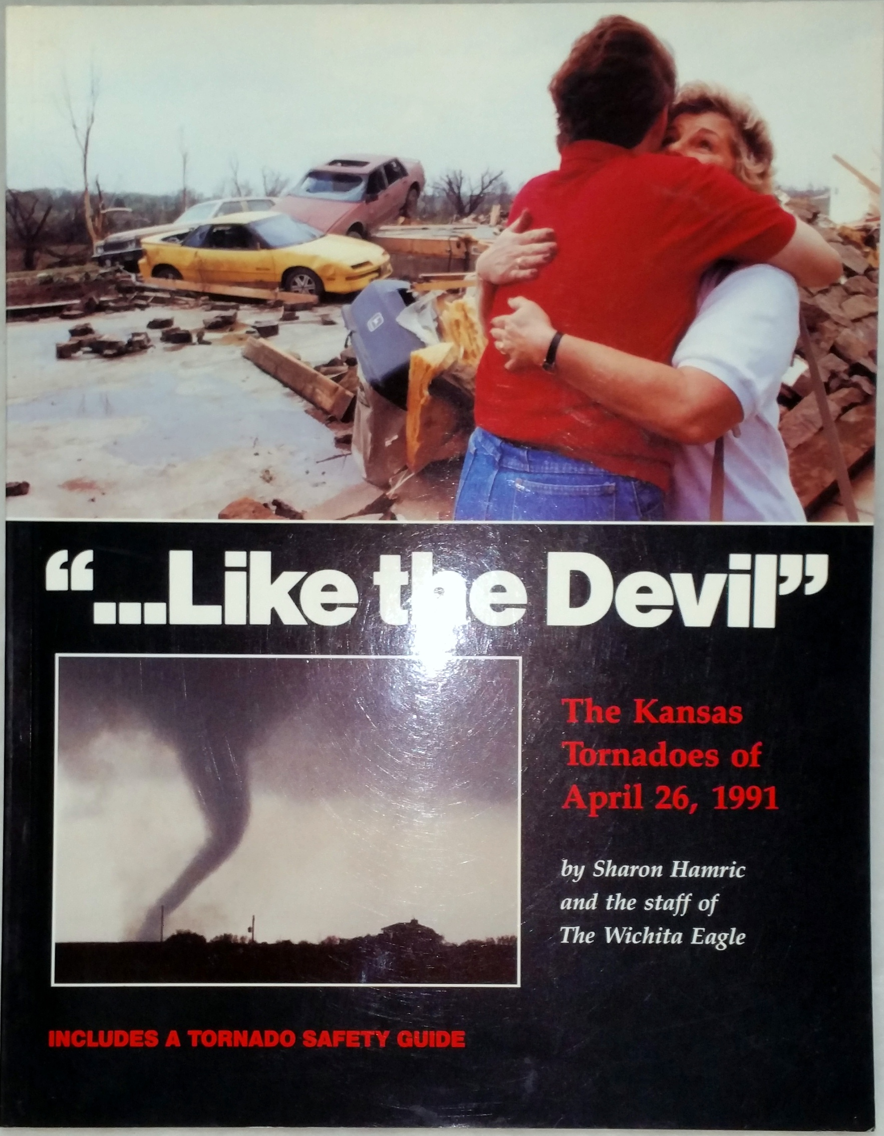 "Image for ""...Like the Devil""  The Kansas Tornadoes of April 26, 1991"
