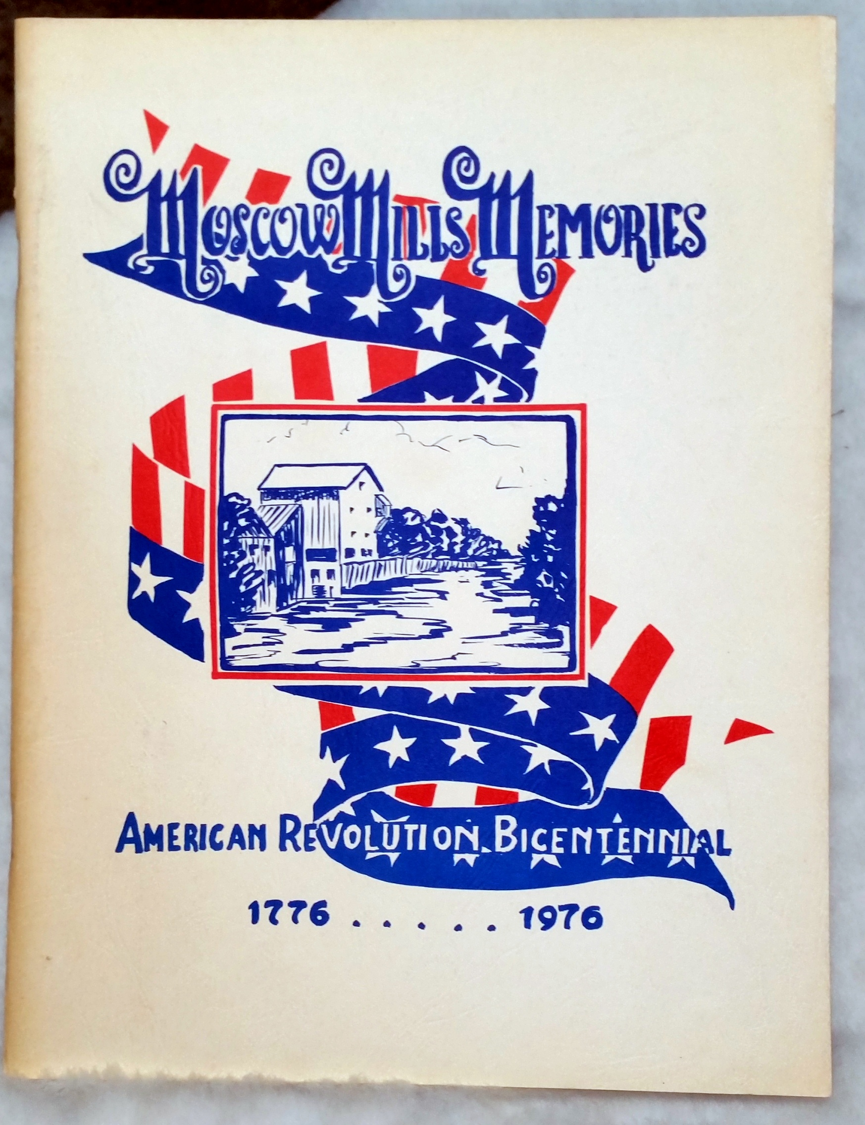 Image for Moscow Mills Memories, American Revolution Bicentennial 1776....1976