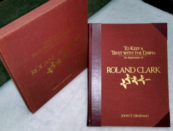 Image for To Keep a Tryst with the Dawn: An Appreciate of Roland Clark