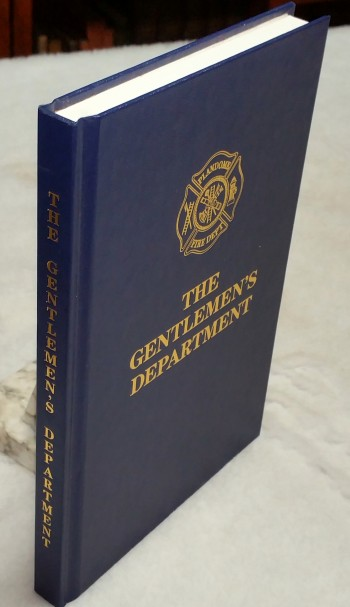 Image for The Gentlemen's Department: A History of Plandome's Volunteer Fire Service