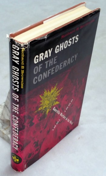 Image for Gray Ghosts of the Confederacy: Guerrilla Warfare in the West, 1861-1865