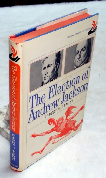 Image for The Election of Andrew Jackson