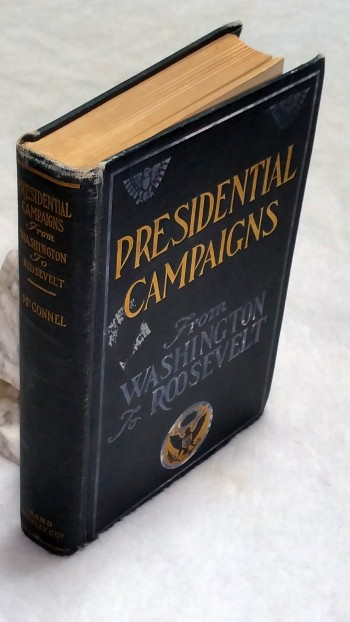 Image for Presidential Campaigns from Washington to Roosevelt