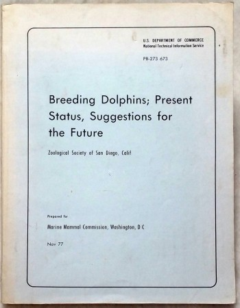 Image for Breeding Dolphins, Present Status, Suggestions for the Future